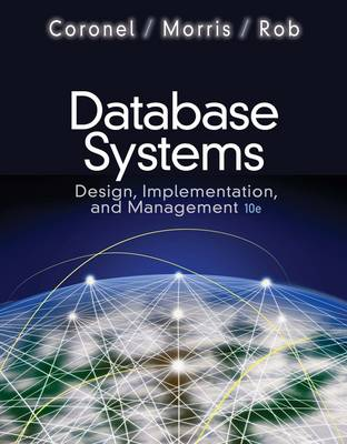 Database Systems : Design, Implementation, and Management (with Premium  WebSite Access Card and Essential Textbook Resources Access Card)