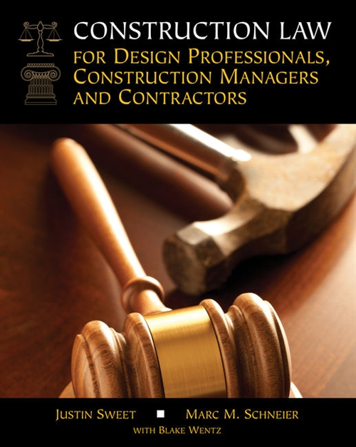 Construction Law for Design Professionals, Construction Managers and  Contractors