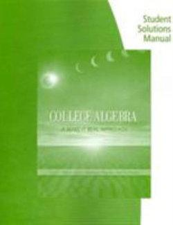 Student Solutions Manual for Wilson's College Algebra: Make it Real
