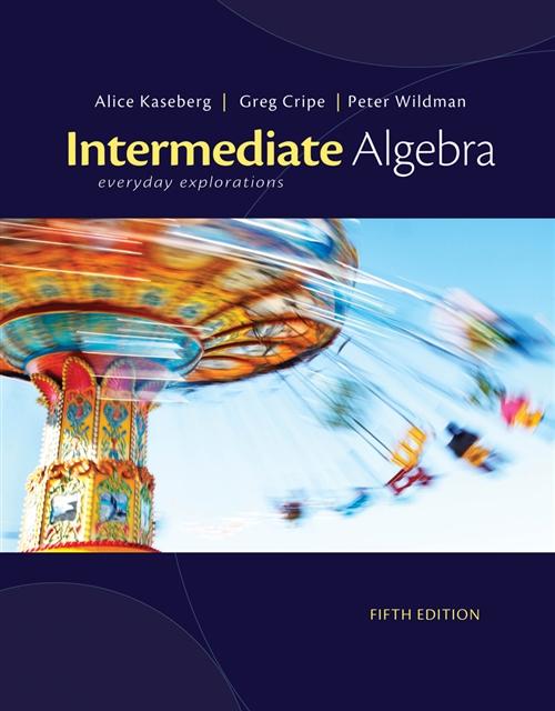 Intermediate Algebra : Everyday Explorations