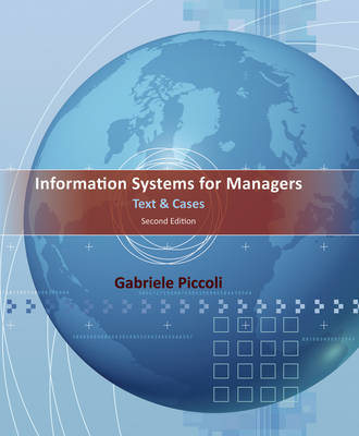 Information Systems for Managers: Text & Cases 2nd Edition
