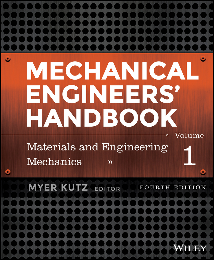 Mechanical Engineers' Handbook, Volume 1