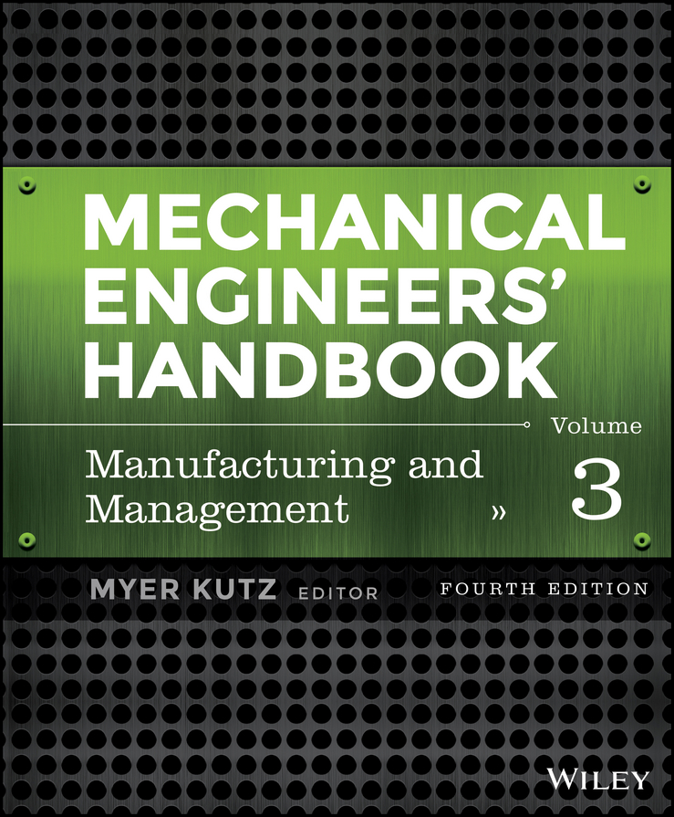 Mechanical Engineers' Handbook, Volume 3