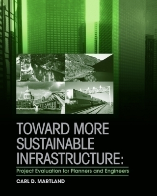 Toward More Sustainable Infrastructure