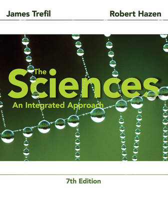 The Sciences an Integrated Approach 7E