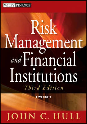 Risk Management and Financial Institutions, Third Edition