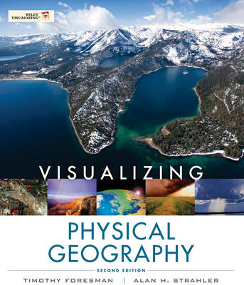 Visualizing Physical Geography 2e + WileyPLUS Registration Card
