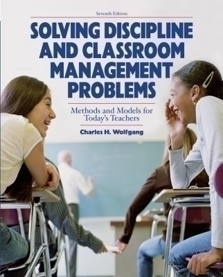 Solving Discipline and Classroom Management Problems