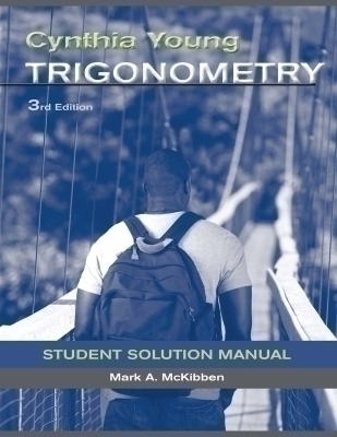 Student Solutions Manual to accompany Trigonometry, 3e