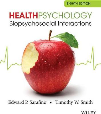 Health Psychology: Biopsychosocial Interactions 8E