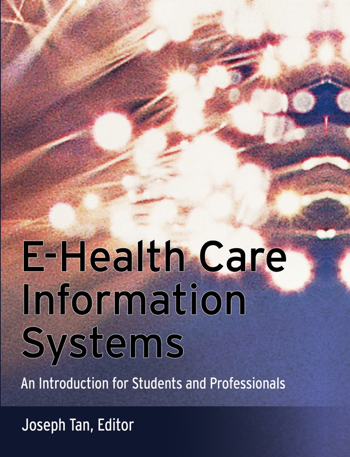 E-Health Care Information Systems