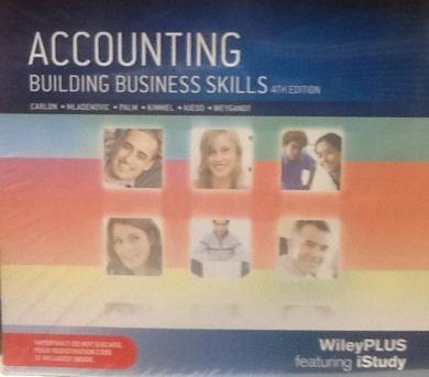 Accounting Building Business Skills Wileyplus/Istudy Folder