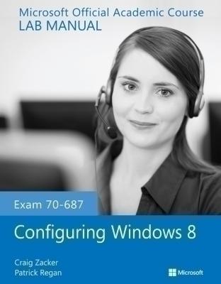 Exam 70-687 Configuring Windows 8 Lab Manual