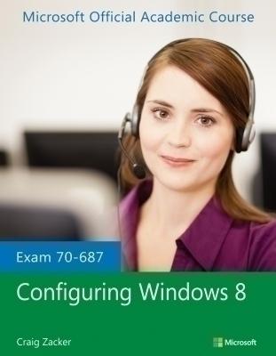 Exam 70-687 Configuring Windows 8