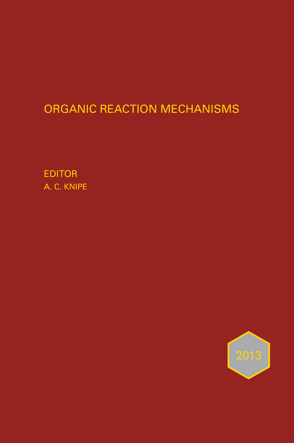 Organic Reaction Mechanisms 2013