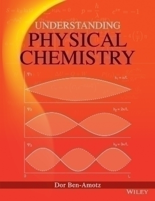 Understanding Physical Chemistry