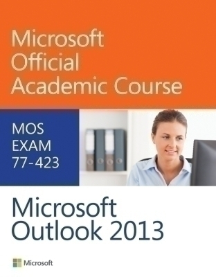 77-423 Microsoft Outlook 2013