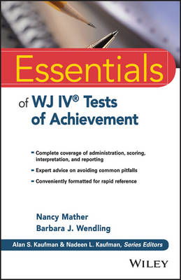 Essentials of WJ IV Tests of Achievement