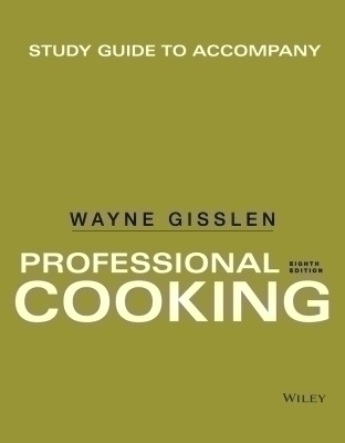 Study Guide to accompany Professional Cooking