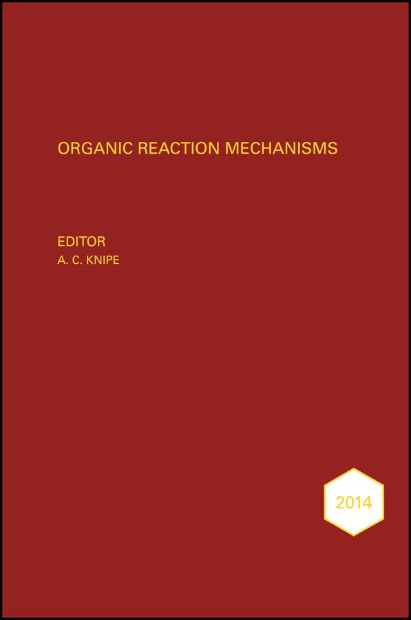Organic Reaction Mechanisms 2014