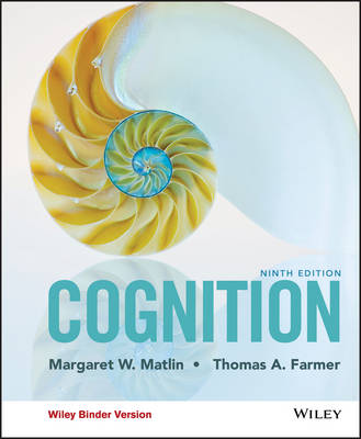 Cognition, Ninth Edition Binder Ready Version