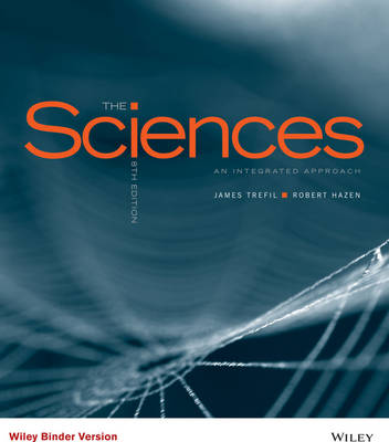 The Sciences  an Integrated Approach, Eighth Edition Binder Ready Version