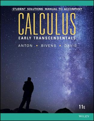 Calculus Early Transcendentals 11e Student Solutions Manual