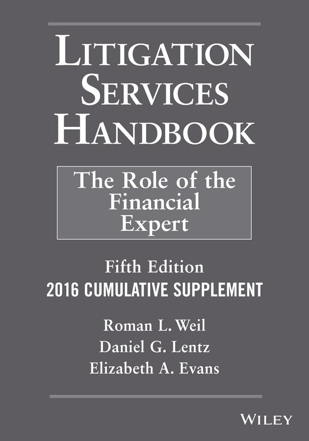 Litigation Services Handbook, 2016 Cumulative Supplement