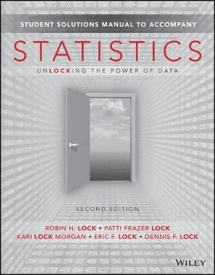 Student Solutions Manual to accompany Statistics: Unlocking the Power of Data, 2e