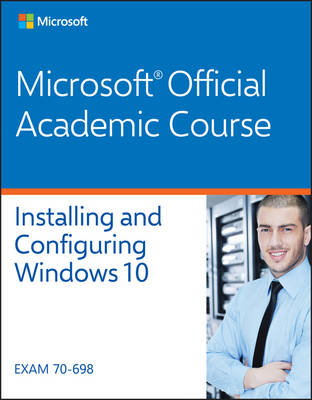 70-698 Installing and Configuring Windows 10