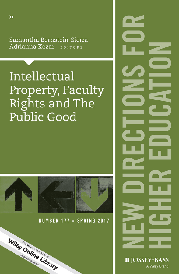 Intellectual Property, Faculty Rights and the Public Good