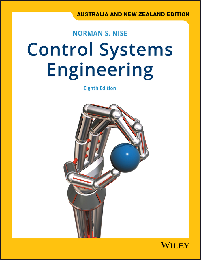 Control Systems Engineering 8e Australia & New Zealand Edition