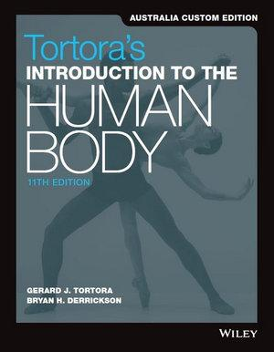 Introduction to the Human Body, 11th Australia and New Zealand Edition Print and WileyPLUS Card Set