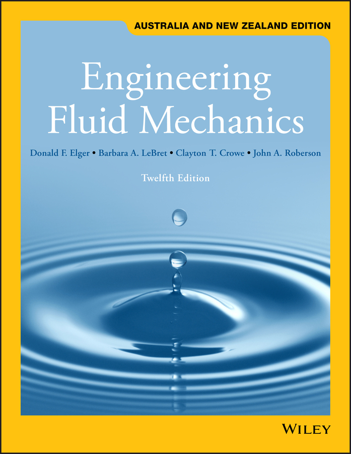 Engineering Fluid Mechanics, 12th Australia and New Zealand Edition (Black & White)