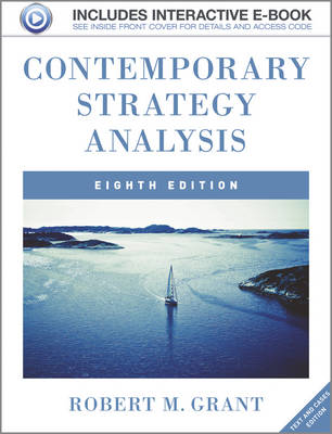 Contemporary Strategy Analysis 8E Text and Cases