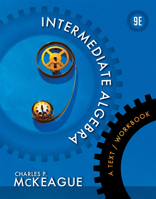 Intermediate Algebra : A Text/Workbook