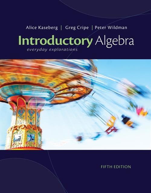 Cengage Advantage Books: Introductory Algebra : Everyday Explorations