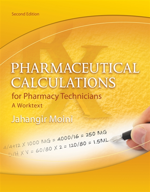 Pharmaceutical Calculations for Pharmacy Technicians : A Worktext