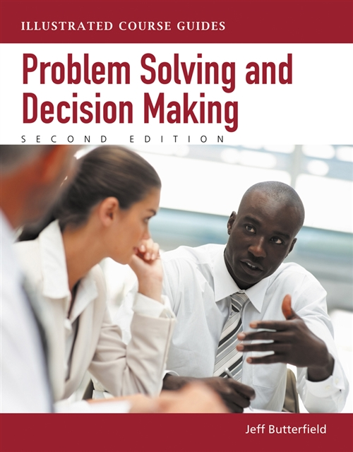 Problem-Solving and Decision Making : Illustrated Course Guides