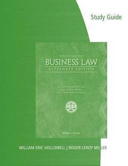 Study Guide for Miller/Cross' Business Law, Alternate Edition, 12th