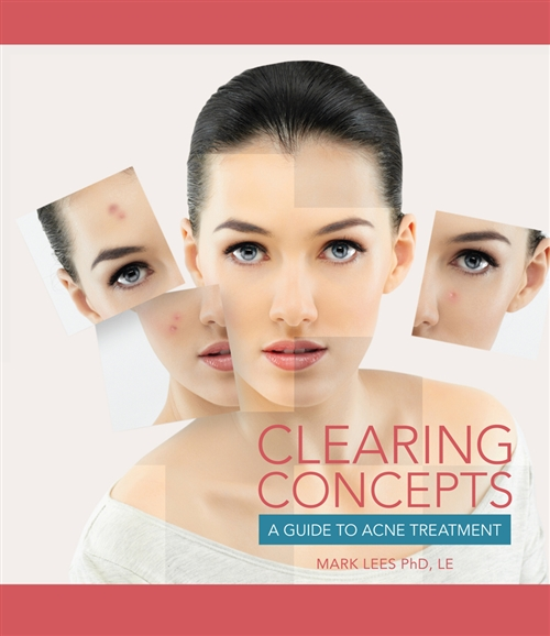 Clearing Concepts : A Guide to Acne Treatment