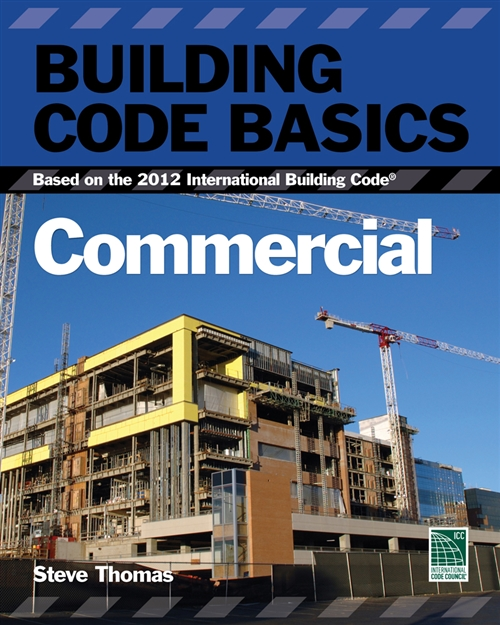 Building Code Basics : Commercial; Based on the International Building  Code