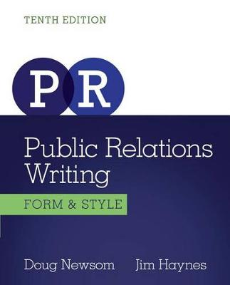 Public Relations Writing : Form & Style