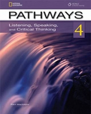 Pathways 4 Listening , Speaking and Critical Thinking Student Book