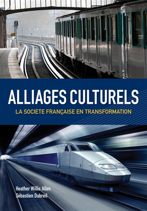 Alliages culturels : La société française en transformation (with  Premium Web Site Printed Access Card)