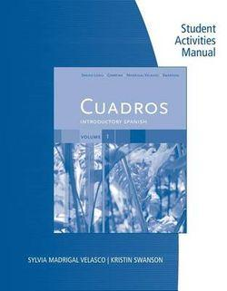 Student Activities Manual, Volume 1 for Cuadros Introductory Spanish  and Intermediate Spanish