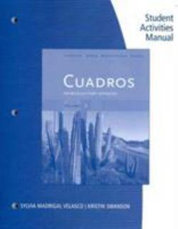 Student Activities Manual, Volume 2 for Cuadros Student Text:  Introductory & Intermediate Spanish