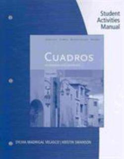 Student Activities Manual, Volume 3 for Cuadros Student Text:  Intermediate Spanish