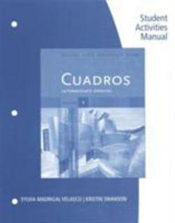Student Activities Manual, Volume 4 for Cuadros Student Text:  Intermediate Spanish