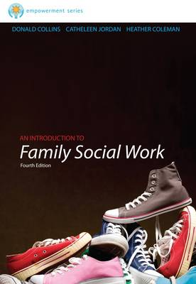 Brooks/Cole Empowerment Series: An Introduction to Family Social Work